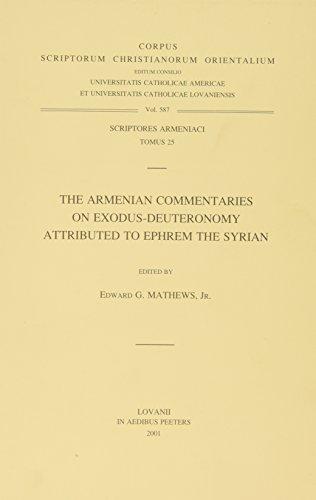 The Armenian Commentaries on Exodus-Deuteronomy attributed to Ephrem the Syrian: Mathews E.G.,