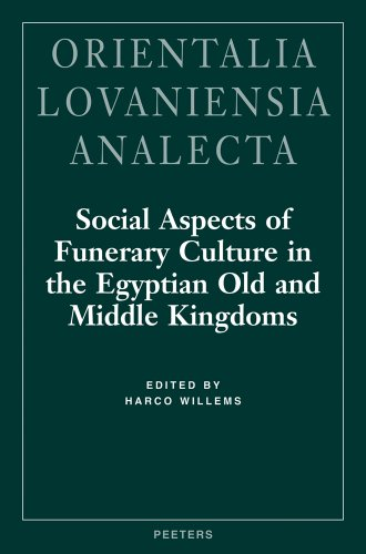 9789042910157: Social Aspects of Funerary Culture in the Egyptian Old and Middle Kingdoms: Proceedings of the International Symposium Held at Leiden University, 6-7, June 1996