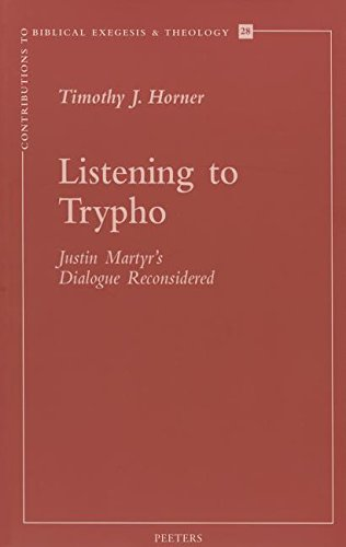9789042910409: Listening to Trypho: Justin's 'dialogue with Trypho' Reconsidered: Justin's Martyr's Dialogue Reconsidered (Contributions to Biblical Exegesis & Theology)