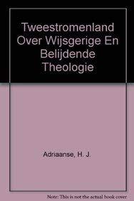 Tweestromenland: Adriaanse H.J.,