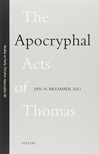 The Apocryphall Acts of Thomas - Bremmer, Jan N.