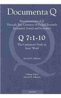 Q 7:1-10: The Centurion's Faith in Jesus': Johnson, Steven R./