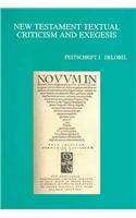 9789042910850: New Testament Textual Criticism and Exegesis Festschrift J. Delobel (Bibliotheca Ephemeridum Theologicarum Lovaniensium)