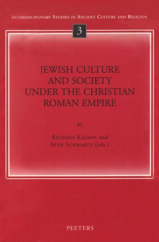 9789042911819: Jewish Culture and Society under the Christian Roman Empire (Interdisciplinary Studies in Ancient Culture and Religion)