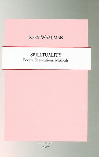 9789042911833: Spirituality: Forms, Foundations, Methods (Studies in Spirituality Supplements)