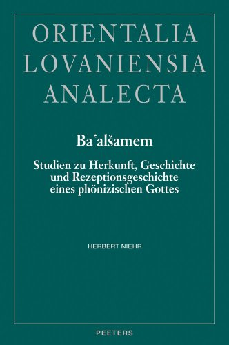 Ba'alsamem Studien zu Herkunft, Geschichte und Rezeptionsgeschichte eines phà nizischen...