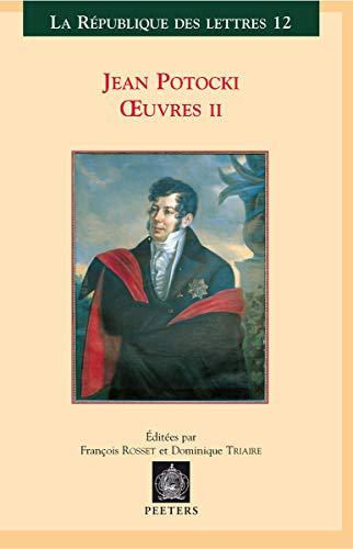 9789042912793: Jean Potocki, Oeuvres II: Voyage a Astrakan et sur la ligne du Caucase - Memoire sur l'ambassade en Chine