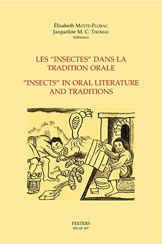 9789042913073: Les insectes dans la tradition orale / Insects In Oral Literature And Traditions
