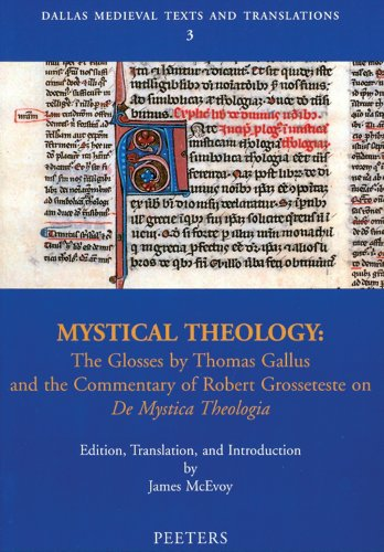 9789042913103: Mystical Theology: The Glosses by Thomas Gallus and the Commentary of Robert Grossetest No De Mystica Theologia (Dallas Medieval Texts and Translations)