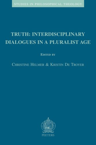 Truth: Interdisciplinary Dialogues in a Pluralist Age: Helmer C., De Troyer K.,