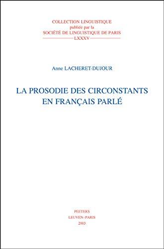 9789042914148: La prosodie des circonstances en français parlé