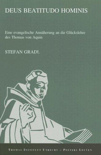 Deus beatitudo hominis: Gradl S.,