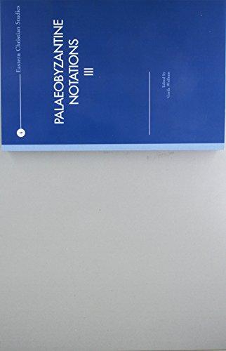 9789042914346: Palaeobyzantine Notations III (Eastern Christian Studies)