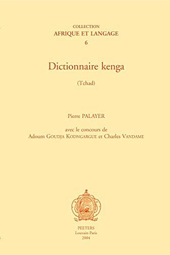 9789042914407: Dictionnaire kenga (Tchad) (Afrique et Langage)