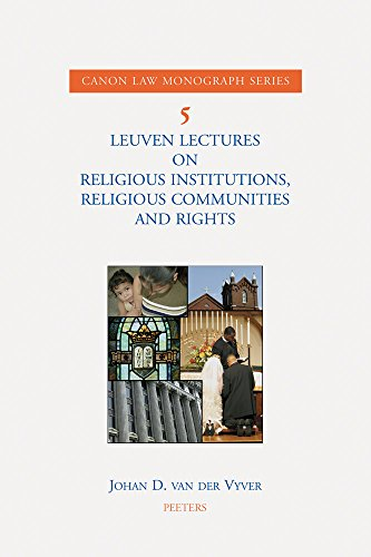 Leuven Lectures on Religious Institutions, Religious Communities and Rights: van der Vyver J.,