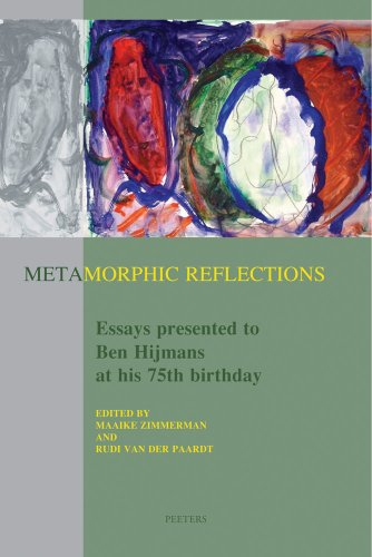 Metamorphic Reflections. Essays presented to Ben Hijmans at his 75th birthday.: ZIMMERMAN, M, and R...