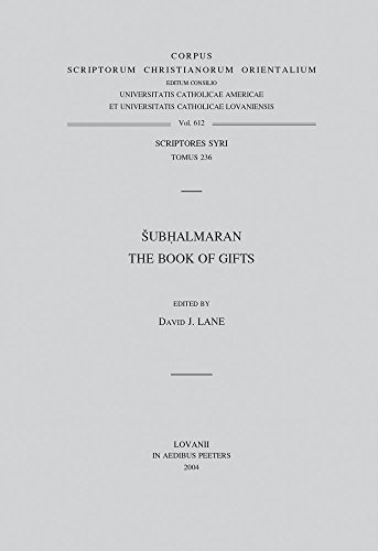 Subhalmaran. The Book of Gifts: Lane D.J.,