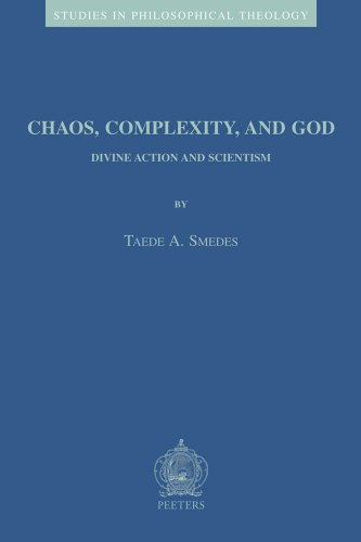 Chaos, Complexity, and God : Divine Action and Scientism - T. A. Smedes