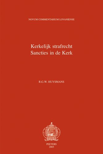 Liber VI. Kerkelijk strafrecht. Sancties in de Kerk. De sanctionibus in ecclesia: HuysmansR.G.W.,