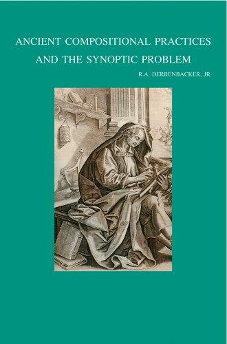 9789042916371: Ancient Compositional Practices and the Synoptic Problem (Bibliotheca Ephemeridum Theologicarum Lovaniensium)