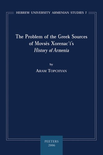 The Problem of the Greek Sources of Movses Xorenac'i's: Topchyan A.,