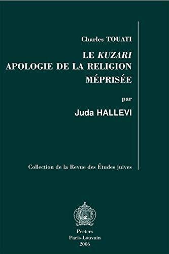 9789042916760: Le Kuzari: Apologie de la religion méprisée