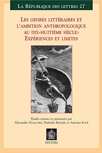 Les genres littéraires et l'ambition anthropologique au dix-huitième siè...