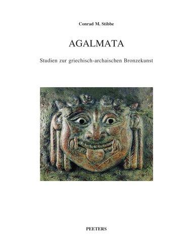 9789042917088: Agalmata. Studien zur griechisch-archaischen Bronzekunst. Die Aufsatze zur griechisch-archaischen Bronzekunst von Conrad M. Stibbe wurden zu seinem ... Paola Pelagatti, M (Babesch Supplementa)