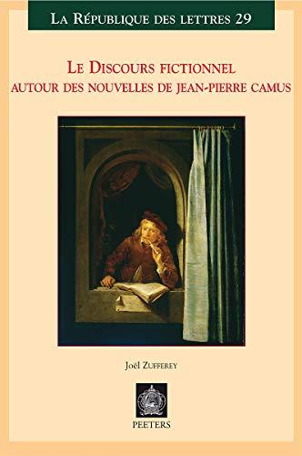 9789042917194: Le discours fictionnel. Autour des nouvelles de Jean-pierre Camus