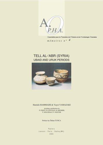 Tell al-'Abr (Syria). Ubaid and Uruk Periods: Hammade H., Yamazaki Y.,