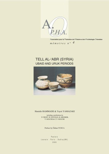 Tell al-'Abr (Syria). Ubaid and Uruk Periods: Hammade, Hamido; Yamazaki,