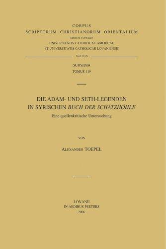 Die Adam- und Seth-Legenden im Syrischen Buch der Schatzhohle. Eine quellenkritische Untersuching (...