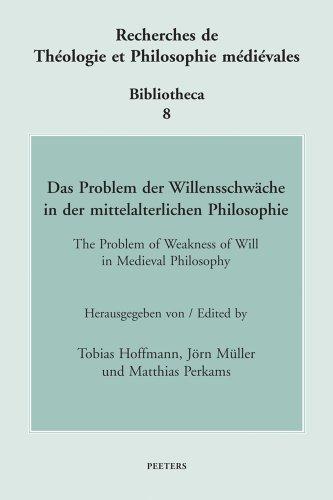 Das Problem der Willensschwache in der mittelalterlichen: Hoffmann, T.