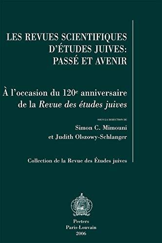 9789042917835: Les revues scientifiques d'études juives. Passé et avenir
