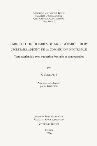 Carnets conciliaires de Mgr Gérard Philips, secrétaire adjoint de la commission ...