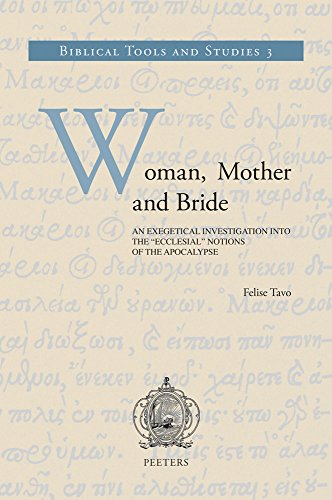 """Woman, Mother and Bride: An Exegetical Investigation Into the """"Ecclesial"""" Notions of the ..."""