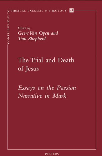 9789042918344: The Trial and Death of Jesus: Essays on the Passion Narrative in Mark (Contributions to Biblical Exegesis & Theology)