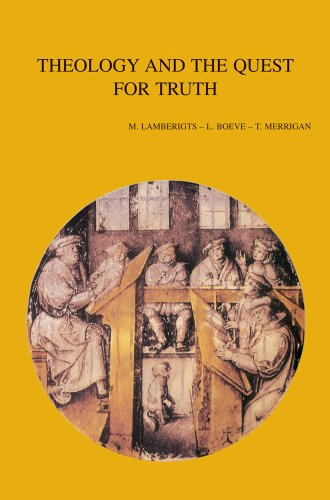 Theology and the Quest for Truth: LamberigtsM., Boeve L., MerriganT., Claes D.,
