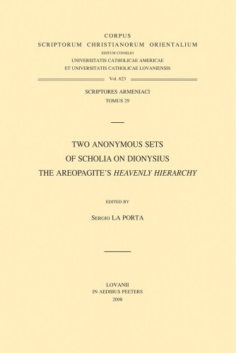 Two Anonymous Sets of Scholia on Dionysius the Areopagite's «Heavenly Hierarchy»: ...