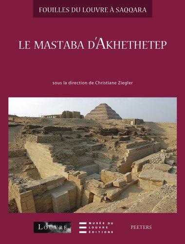 Le mastaba d'Akhethetep: Ziegler C.,