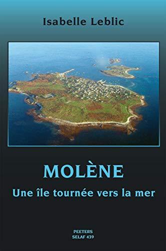 9789042919259: Molene: Une ile tournee vers la mer (Societe d'Etudes Linguistiques et Anthropologiques de France)
