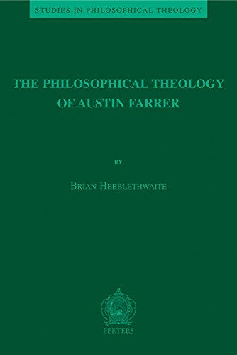 9789042919549: The Philosophical Theology of Austin Farrer (Studies in Philosophical Theology)