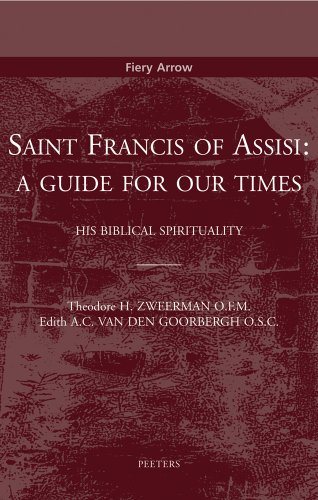 9789042919556: Saint Francis of Assisi: A Guide for Our Times. His Biblical Spirituality (Fiery Arrow)