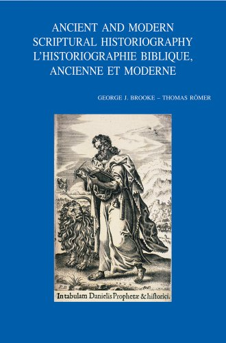 9789042919693: Ancient and Modern Scriptural Historiography - L'historiographie biblique, ancienne et moderne (Bibliotheca Ephemeridum Theologicarum Lovaniensium)
