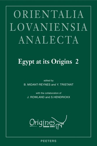"Egypt at its Origins 2: Proceedings of the International Conference ""Origin of the State. Predynastic and Early Dynastic Egypt"", Toulouse (France), ... Analecta) (Orientalia Lovaniensia Analecta) (9042919949) by Midant-Reynes, Beatrix"