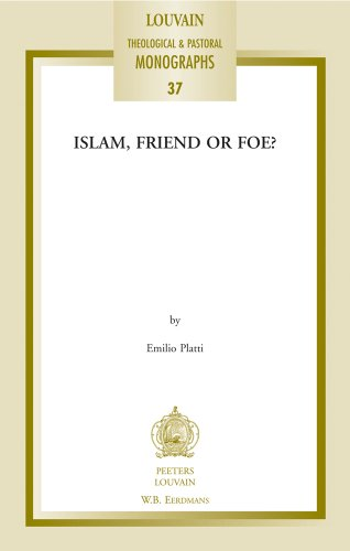 9789042920569: Islam, Friend or Foe? (Louvain Theological & Pastoral Monographs)