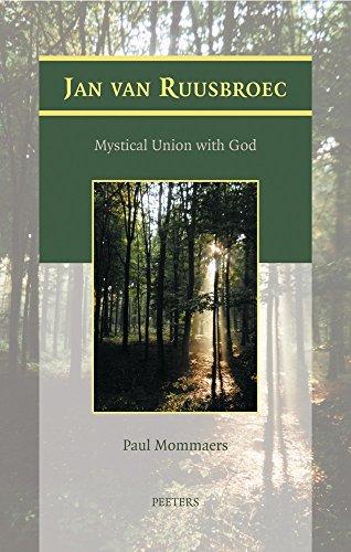 Jan van Ruusbroec: Mystical Union with God: Mommaers, P