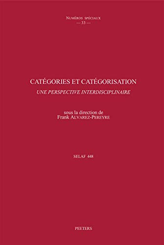 9789042921337: Cat�gories et cat�gorisation : Une perspective interdisciplinaire