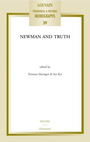 Newman and Truth: MerriganT., Ker I.T.,