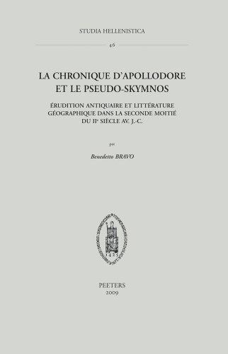 La Chronique d'Apollodore et le Pseudo-Skymnos: Erudition antiquaire et litterature ...